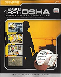 29 CFR 1926 OSHA Construction Industry Regulations: OSHA