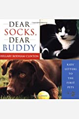 Dear Socks, Dear Buddy: Kids' Letters to the First Pets Hardcover