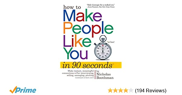 How to make people like you in 90 seconds or less nicholas boothman how to make people like you in 90 seconds or less nicholas boothman 9780761149460 amazon books fandeluxe Image collections
