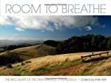 Room to Breathe: The Wild Heart of the San Francisco Peninsula