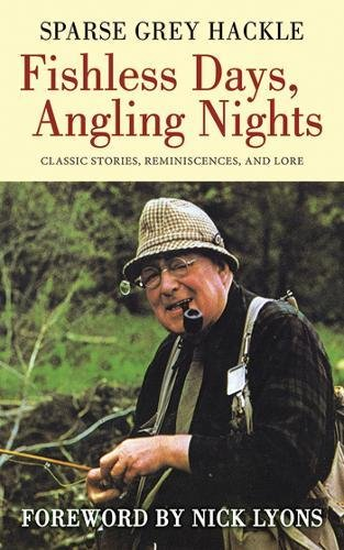 Fishless Days, Angling Nights: Classic Stories, Reminiscences, and Lore PDF