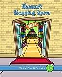 Sheema's Shopping Spree (Mini Mu'min Du'a Series) by Mini Mu'min Publications (2009-07-29)