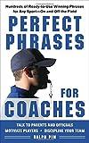 Perfect Phrases for Coaches, Ralph Pim and Ralph L. Pim, 0071628576