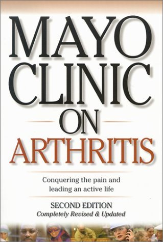 Mayo Clinic on Arthritis (Mayo Clinic on Health) (2002-10-27)