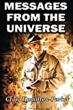 img - for Messages from the Universe: Seeking the Secrets of Destiny book / textbook / text book