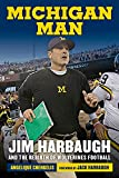 img - for Michigan Man: Jim Harbaugh and the Rebirth of Wolverines Football book / textbook / text book