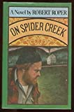 On Spider Creek, Robert roper, 0671229095