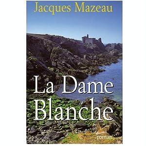 La dame blanche par Mazeau