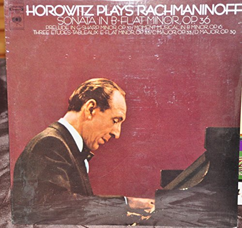 Horowitz Plays Rachmaninoff: Sonata in B-Flat Minor, Op. 36 / Prelude in G-Sharp Minor, Op. 32 / Moment Musical in B Minor, Op. 16 / Three Etudes-Tableuaux by Columbia Stereo M 30464