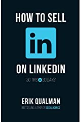 How To Sell On LinkedIn: 30 Tips in 30 Days Paperback