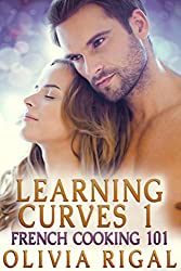Learning Curves 1: French Cooking 101 (English Edition)