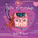 Love Is Murder Audiobook by Linda Palmer Narrated by Celeste Lawson