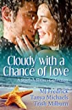 img - for Cloudy with a Chance of Love (Starfish Shores) (Volume 2) book / textbook / text book