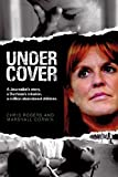 Undercover, Chris Rogers and Marshall Corwin, 1850788588