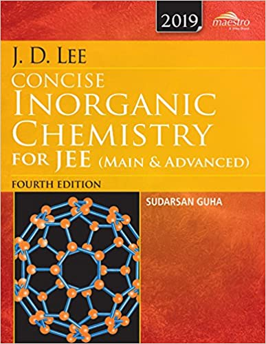 J.D. Lee Concise Inorganic Chemistry for JEE