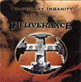 Temporary Insanity (Tribute to Deliverance)