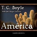 America (Texto Completo) | T. C. Boyle