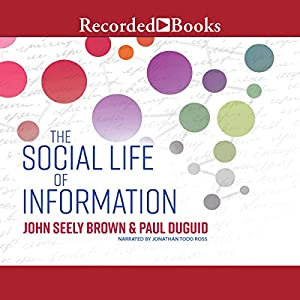 The Social Life of Information Audiobook
