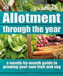 Allotment Through the Year by Alan Buckingham (2012-04-02)