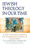 img - for Jewish Theology in Our Time: A New Generation Explores the Foundations and Future of Jewish Belief book / textbook / text book