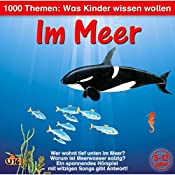 Im Meer (1000 Themen - Was Kinder wissen wollen) | Angela Lenz