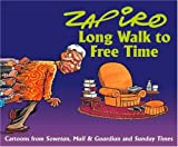 Zapiro: Long Walk to Free Time: Cartoons from