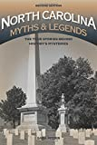 img - for North Carolina Myths and Legends: The True Stories behind History s Mysteries (Legends of America) book / textbook / text book