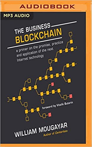 Amazon the business blockchain promise practice and amazon the business blockchain promise practice and application of the next internet technology 9781536663464 william mougayar vitalik buterin malvernweather Images