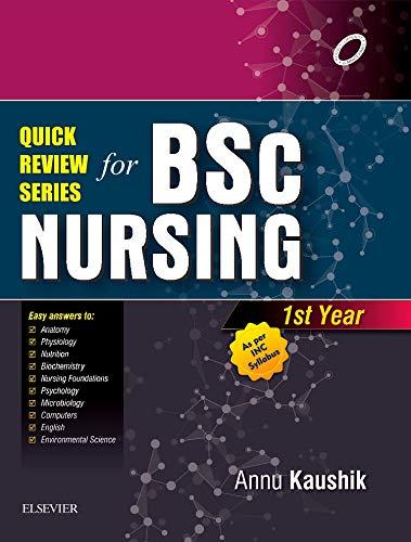 Quick Review Series For B Sc  Nursing: 1st Year: Annu Kaushik