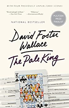 The Pale King by [Wallace, David Foster]