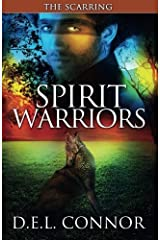 Spirit Warriors: The Scarring (Volume 2) by D.E.L. Connor (2014-07-15) Paperback