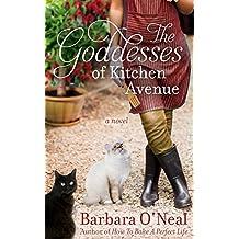 The Goddesses of Kitchen Avenue: A Novel