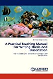 A Practical Teaching Manual for Writing Thesis and Dissertation, Alemu Birhanu Moges, 3659322210