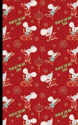 Year of the Rat 2008 Celebration Notebook: Red and Gold Chinese New Year Pattern, Blank Lined Notebook, Travel Size (Chinese Birthday Gifts Vol 7)