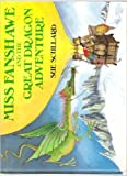 img - for Miss Fanshawe and the Great Dragon Adventure book / textbook / text book