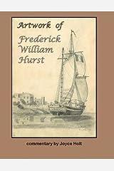 Artwork of Frederick William Hurst Paperback