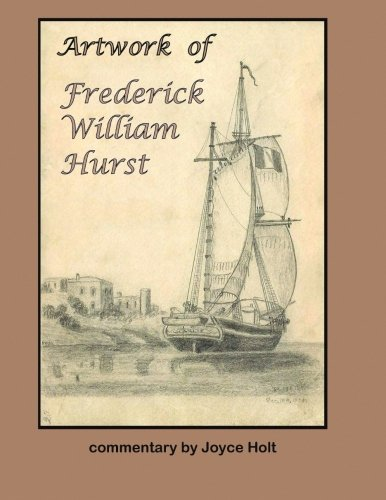 Artwork of Frederick William Hurst pdf