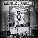 Given Away: A Sicilian Upbringing | Marianna Marianna Randazzo