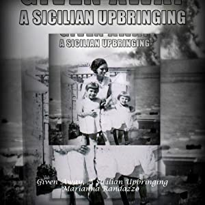 Given Away: A Sicilian Upbringing Audiobook