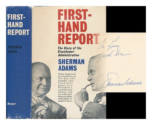 Firsthand Report by Sherman Adams
