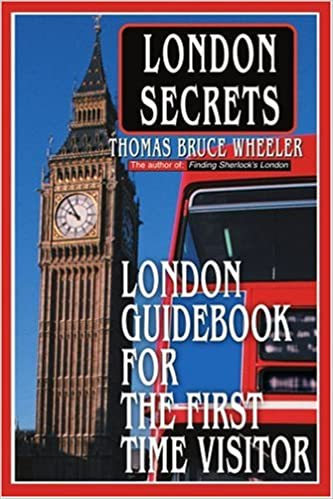 London Secrets: London Guidebook for the First Time Visitor