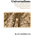 Universalism: The Prevailing Doctrine of the Christian Church During Its First 500 Years