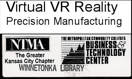 Virtual Reality: Precision Manufacturing (VHS VIDEO) (Performance Technologies Jobs)