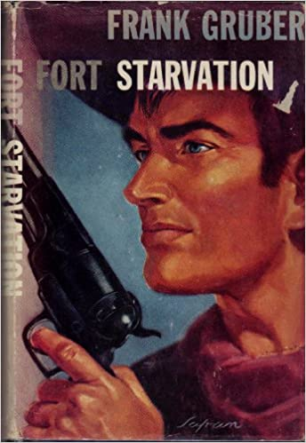 Image result for frank gruber fort starvation