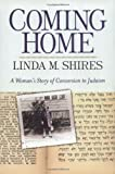 img - for Coming Home: A Woman's Story Of Conversion To Judaism book / textbook / text book