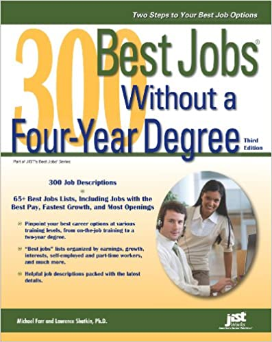 300 Best Jobs Without a Four-Year Degree