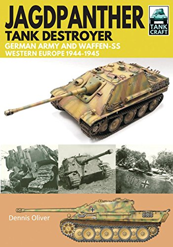 Jagdpanther Tank Destroyer: German Army and Waffen-SS, Western Europe 1944-1945 (TankCraft)