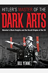Hitler's Master of the Dark Arts Kindle Edition