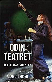 Odin Teatret: Theatre in a New Century