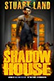 Shadow House, Stuart Land, 1460906861